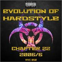 MVC050 - Evolution Of Hardstyle Chapter 22 - 2006- 6 by MVC-Media