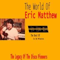 Marc Hartman - The World Of Eric Matthew In The Mix by oooMFYooo