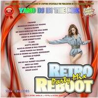 DJ Yano - Retro Reboot Party Mix 73 by oooMFYooo