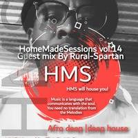 HomeMadeSessions vol.14 Guest mix By Rural-Spartan (HMS Will House you) by ElvitOo VitOo