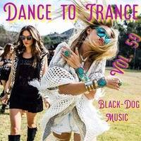 DANCE TO TRANCE VOL.59 by BLACK-DOG-MUSIC