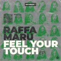 60 Sec Snippet RaffaMaru - Feel Your Touch (CreamCream Clubmix) 125BPM F#m) by Accurate Black