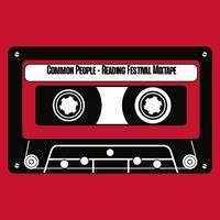 Common People - 90's Indie Nights - Reading Festival (Mixtape) by Common People - 90's Indie Nights