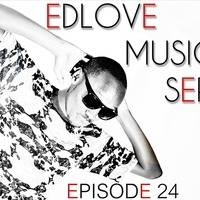 EDLove Music Series Episode 24 by DJ KqUE