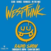Westfunk Show Replay On www.traxfm.org - 18th February 2021 by Trax FM Wicked Music For Wicked People