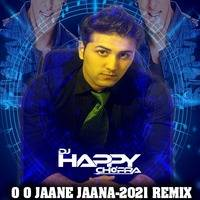 O O JAANE JAANA -2021 REMIX-DJ HAPPY CHOPRA by DJ Happy Chopra