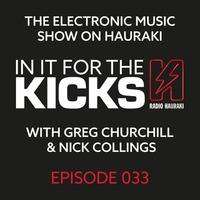 In It For The Kicks Episode 033 - 25 September 2015