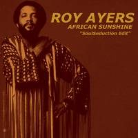 Roy Ayers - African Sunshine (SoulSeduction Edit) by SoulSeduction