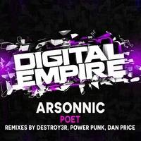 Arsonnic - Poet (Power Punk Remix) [Out Now] by Digital Empire Records
