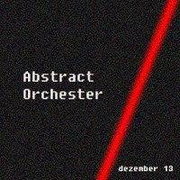 M.Bahr_Abstract Orchester 1213 by Electronic Bunker Squad