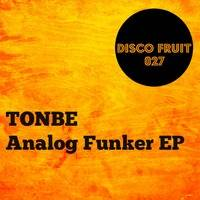 Tonbe - Analog Funker EP - Disco Fruit 027