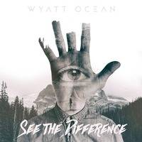 See the Difference [OUT SOON! 31.10.2015] Located Recordings by Wyatt Ocean