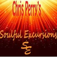Soulful Excursions. 11162015 Whats Deep? by Chris Perry's Soulful Excursions