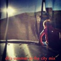 Summer in the City Mix dL by dL