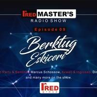 Ired Masters Podcast Episode 009 (25.09.2016) {Mixed By Berktu  Eskiceri} by TDSmix