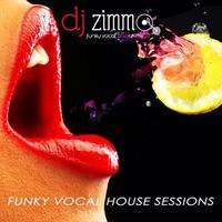 DJ Zimmo - Funky Vocal House Sessions Podcast's