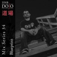 DNB Dojo Mix Series 34: Blueprint by DNB Dojo