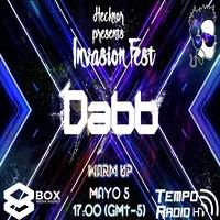 Dabb Warm Up Invasion Fest 2016 by Dabb☣