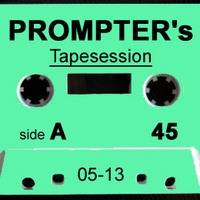 Prompter's Tapesession Side A (01/13) by Prompter