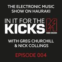In It For The Kicks Episode 004 - 6 March 2015