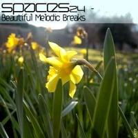 SPaces24 - Beautiful Melodic Breaks by spacesfm