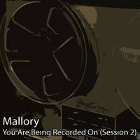 Mallory - You Are Being Recorded On (Session 2) by Kitchen Spasm
