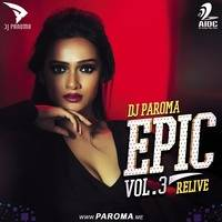 "THE ALBUM ""EPIC VOL.3 (RELIVE)"" BY DJ PAROMA"""