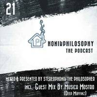 PhonikPhilosophy The Podcast: Episode 21 (Incl. Guest mix by Musica Mostro) Part 1 by Stereophonik