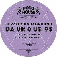 ►►► JERZZEY UNDAGROUND - Da UK & US '95 [PHR022] 18th March 2016
