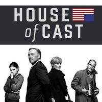 House of Cast