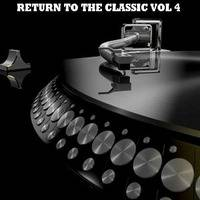 RETURN TO THE CLASSIC VOL 4 by GBF BAP