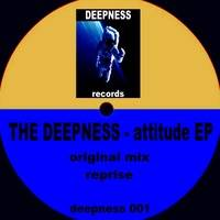 the deepness - the attitude by THE DEEPNESS
