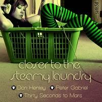 Don Henley vs Peter Gabriel vs 30 Seconds to Mars - Closer to the Steamy Laundry by satis5d