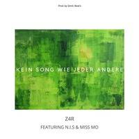 Z4R feat. N.I.S. & Miss Mo - Kein Song Wie Jeder Andere [ Prod. by Zenit. Beat's ] by Clabasster Records