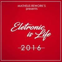 ELETRONIC IS LIFE 2016
