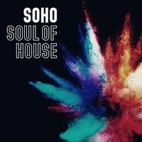 #67 SoHo Rich Gatling Soul Of House September 15 2019 by Rich Gatling