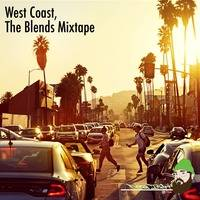 West Coast, The Blends Mixtape by Deejay T3CH