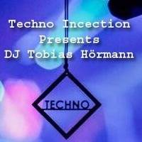 Techno Injection presents DJ Tobias Hörmann by Tobias Till & Hunter  the Techno Injection Owner