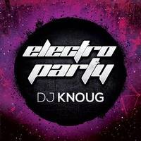 Electro party n°15 by dj knoug
