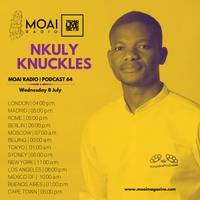 Nkuly Knuckles (South Africa) - MOAI Radio Podcast 64 by Techno X files