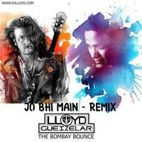 Jo bhi main Rockstar  - Dj Lloyd The Bombay Bounce - Remix by DJ Lloyd (The Bombay Bounce)