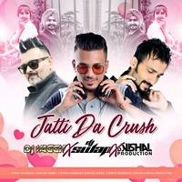 Jatti Da Crush - Dj Vishal Production X DJ Vaggy X Dj Swap by Dj Vishal Production