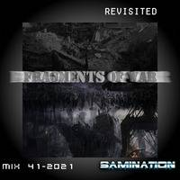 Mix 41(2021) - Fragments of War (Revisited) by Samination