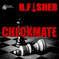B Fisher - Checkmate (Extended Mix) by Stex Dj