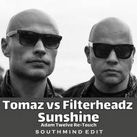 Tomaz vs. Filterheadz - Sunshine (Southmind Edit) by Southmind