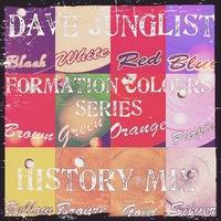 Formation Colour Series by Dave Junglist