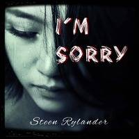 I'm Sorry by Steen Rylander