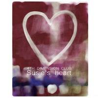 Susie's heart by 4th Dimension Club