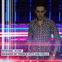 Niblewild – Invasion of Trance 250 (23.01.2020) by Niblewild