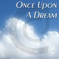 Once Upon A Dream (Time Flies) by CCJ